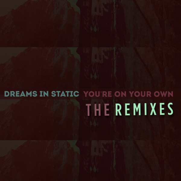 youre-on-your-own-remixes